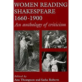 Kvinnor läser Shakespeare - 1660-1900-en antologi av kritik av A