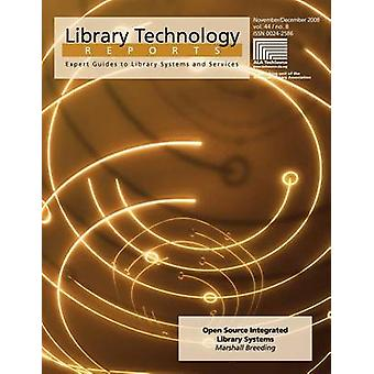 Open Source Integrated Library Systems by Marshall Breeding - 9780838