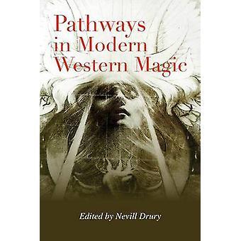 Pathways in Modern Western Magic by Drury & Nevill