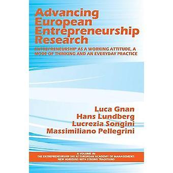 Bevordering van Europees ondernemerschap onderzoek ondernemerschap als werkhouding een denkwijze en een alledaagse praktijk van Gnan & Luca