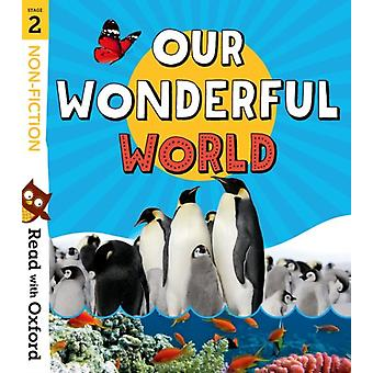 Read with Oxford Stage 2 Nonfiction Our Wonderful World