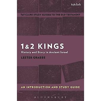 1  2 Kings An Introduction and Study Guide by Lester L. Grabbe