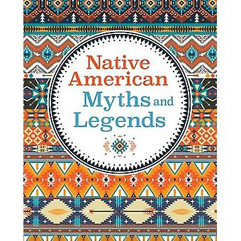 Native American Myths  Legends by Arcturus