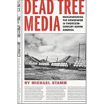 Dead Tree Media by Michael Stamm