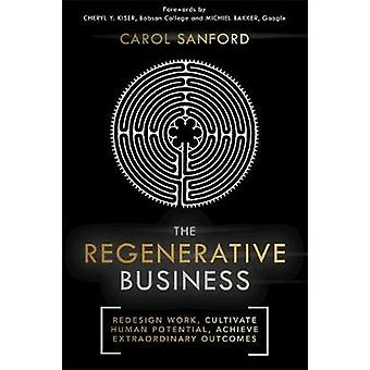 Regenerative Business by Carol Sanford
