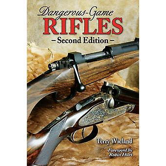 Dangerous-game Rifles (2nd Revised edition) by Terry Wieland - 978089