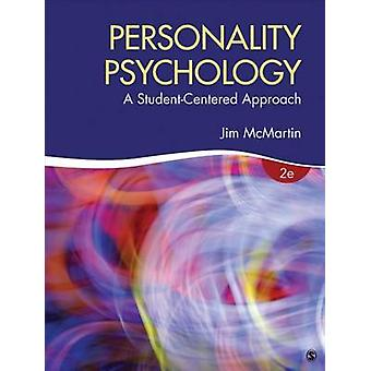 Personality Psychology A StudentCentered Approach by McMartin & Jim