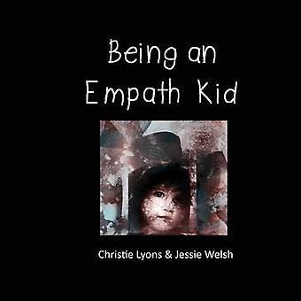 Being an Empath Kid by Lyons & Christie