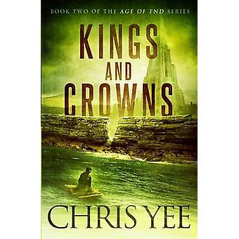 Kings and Crowns by Yee & Chris