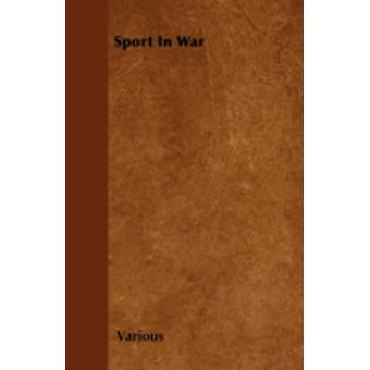 Sport in War by Various