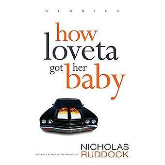 How Loveta Got Her Baby by Ruddock & Nicholas