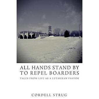 All Hands Stand By to Repel Boarders by Strug & Cordell