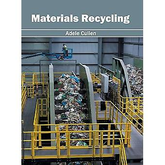 Materials Recycling by Cullen & Adele
