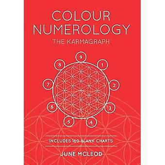 Colour Numerology The Karmagraph by McLeod & June