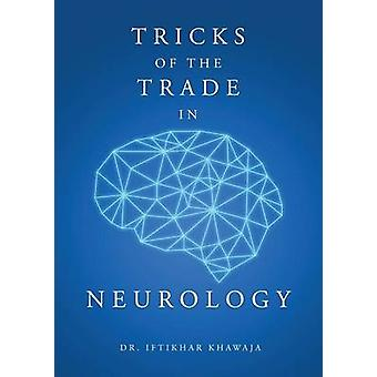 Tricks of the Trade in Neurology by Khawaja & Dr Iftikhar