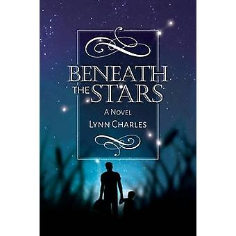 Beneath the Stars by Charles & Lynn
