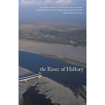 The River of History - Trans-National and Trans-Disciplinary Perspecti