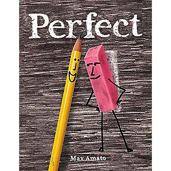 Perfect by Max Amato - 9780545829311 Book