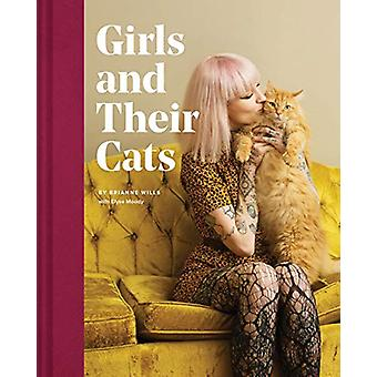 Girls and Their Cats by Brianne Wills - 9781452176796 Book