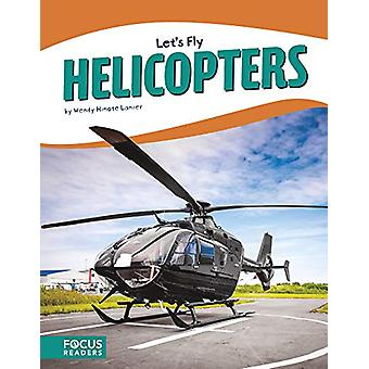 Let's Fly - Helicopters by  -Wendy -Hinote Lanier - 9781641853972 Book
