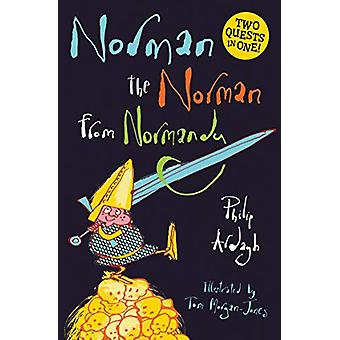 Norman the Norman from Normandy by Philip Ardagh - 9781781129265 Book