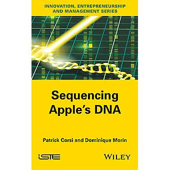 Sequencing Apple's DNA by Patrick Corsi - Dominique Morin - 978184821