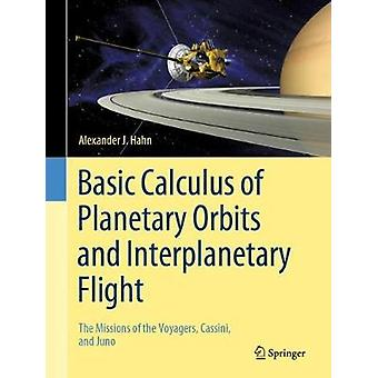 Basic Calculus of Planetary Orbits and Interplanetary Flight - The Mis