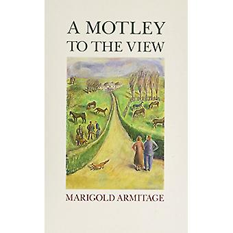 A Motley to the View by Marigold Armitage - 9780860721284 Book