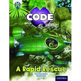 Project X CODE Extra: Orange Book Band, Oxford Level 6: Fiendish Falls: A Rapid Rescue