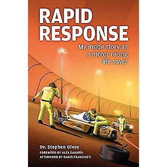 Rapid Response - - My inside story as a motor racing life-saver by Step