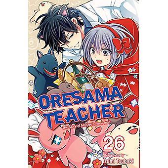 Oresama Teacher - Vol. 26 by Izumi Tsubaki - 9781974708376 Book