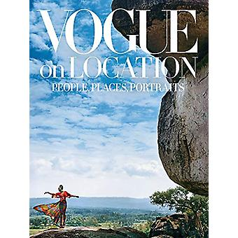 Vogue on Location - People - Places - Portraits by Chloe Schama - 9781