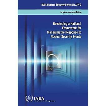 Élaboration d'un cadre national pour la gestion de la réponse au nucléaire