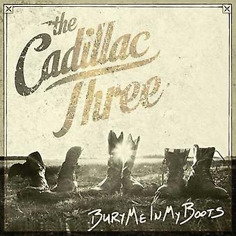 The Cadillac Three - Bury Me in My Boots [CD] USA import