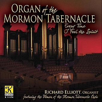 Organ of the Mormon Tabernacle: Every Time I Feel - Every Time I Feel the Spirit [CD] USA import