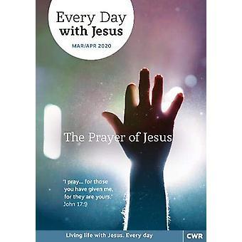 Every Day With Jesus Mar/Apr 2020 - The Prayer of Jesus by Selwyn Hugh