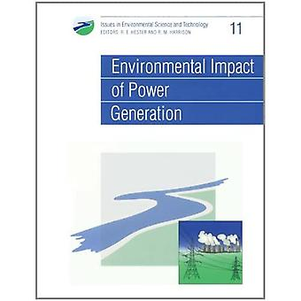 Environmental Impact of Power Generation Issues in Environmental Science and Technology