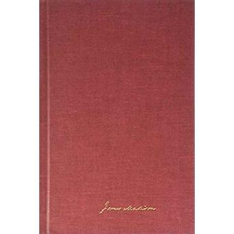 The Papers of James Madison v. 4 8 October 1802May 1803  Secretary of State Series by James Madison & Volume editor Mary A Hackett & Volume editor Etc & Edited by J C A Stagg & Edited by Jeanne Kerr Cross & Edited by Susan Holbrook Perdue & Edited by Ellen J Barber