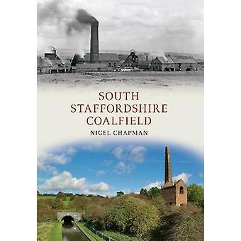 South Staffordshire Coalfield by Chapman & Nigel A.