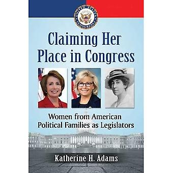 Claiming Her Place in Congress: Women from American Political Families as Legislators