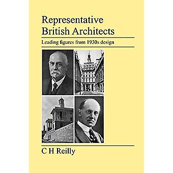 Representative British Architects by C H Reilly - 9781905217731 Book