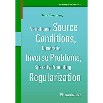 Variational Source Conditions - Quadratic Inverse Problems - Sparsity