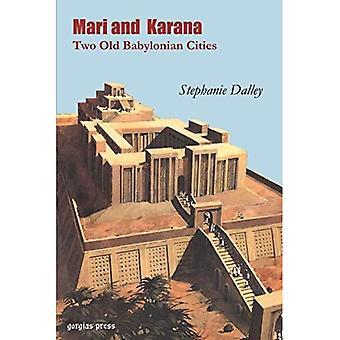 Mari e Karana, Duas Velhas Cidades Babilônicas : Com uma Nova Introdução do Autor