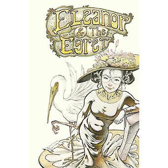 Eleanor & The Egret: Volume 1