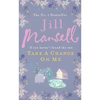 Take A Chance On Me by Mansell & Jill