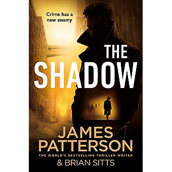 The Shadow by James Patterson
