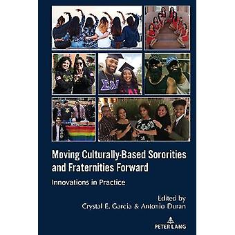 Moving Culturally-Based Sororities and Fraternities Forward