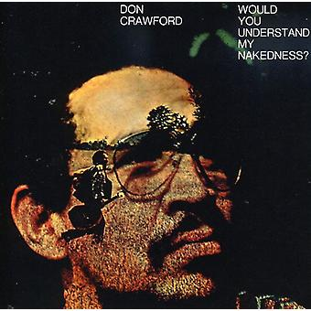 Don Crawford - Would You Understand My Nakedness? [CD] USA import