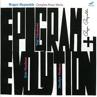 L.J. Reynolds - Epigram and Evolution: Complete Piano Works of Roger Reynolds [CD] USA import
