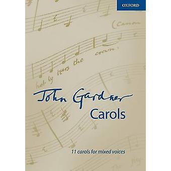 John Gardner Carols - Vocal Score by John Gardner - 9780193388161 Book